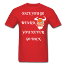 Once You Go Beard, You Never Go Back Men's T-Shirt - red