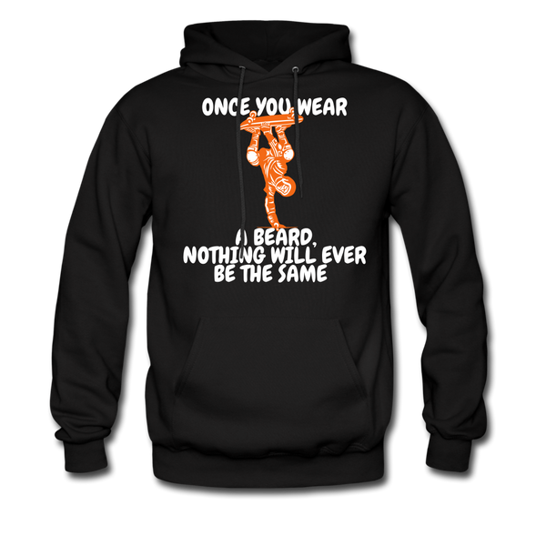 Once You Wear A Beard Nothing Will Ever Be The Same Hoodie - black