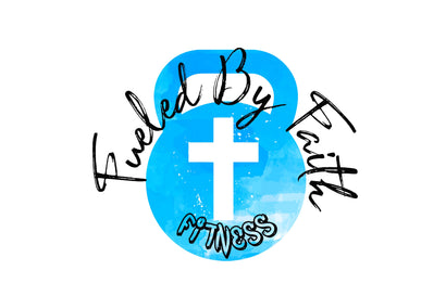 Fueled by Faith Fitness