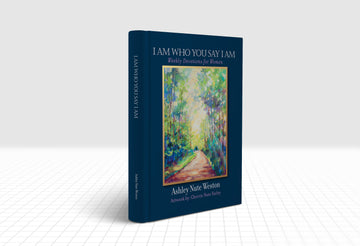Book: I Am Who You Say I Am - Art Devotional