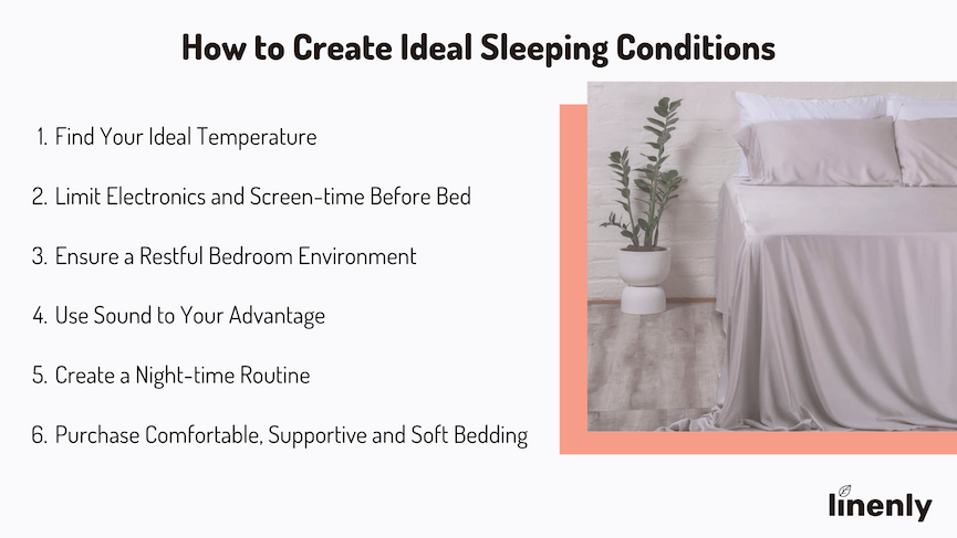 Ideal sleeping conditions