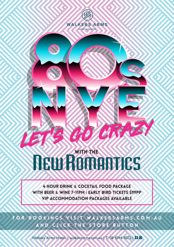 Walkers Arms - 80's NYE with the New Romantics Dec 31 - EARLY BIRD