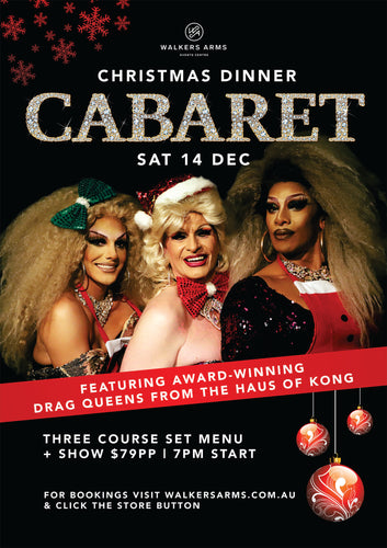 Walker Arms - Christmas Dinner Cabaret with the Haus of Kong Dec 14