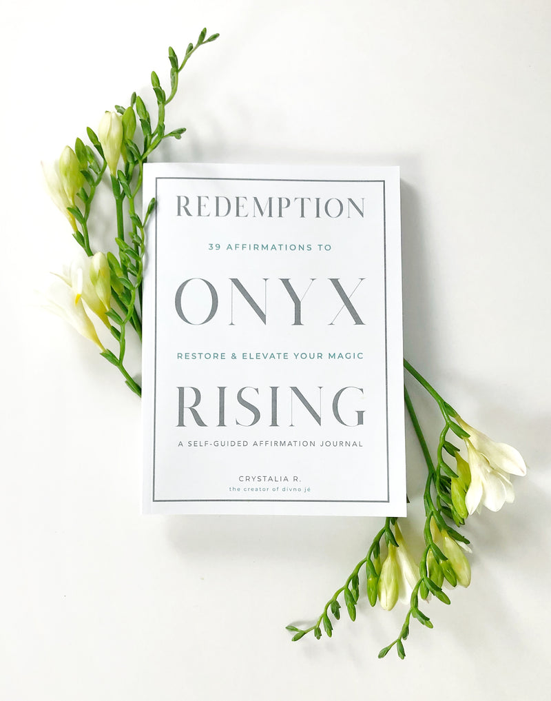Redemption Onyx Rising: 39 Affirmations to Restore & Elevate Your Magic