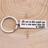 TINY KC1107 - No one in this world can love a son more than his daddy - keychain