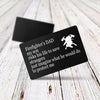 TINY CA5023 - ENGRAVED WALLET CARD - FIREFIGHTER'S DAD