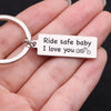 "TINY KC1018 - RIDE SAFE BABY I LOVE YOU "" NEW KEYCHAIN"""