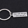 TINY KC1077 - RIDE SAFE OLD MAN I LOVE YOU - NEW KEYCHAIN