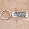 TINY KC1113 - To My Future Husband - you are never out of my heart - keychain