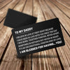 TINY CA5026 - TO MY DADDY - I have been in love with you since the day I was born - ENGRAVED WALLET CARD