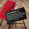 "TINY CA5010 - TO MY DAUGHTER - ""You are the most important part of my life"" - WALLET CARD -"