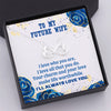 TINY NL3044 - TO MY FUTURE WIFE -  I love who you are, I love all that you do - INFINITY HEART NECKLACE