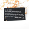 TINY CA5007 - ENGRAVED WALLET CARD - TO MY MAMA