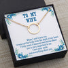 TINY NL3055 - TO MY WIFE - When I said I love you - INFINITY HEART NECKLACE
