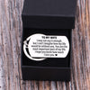 TINY KC1119 - To My Wife - I may not say it enough - DOG TAG KEYCHAIN