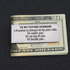 TINY MC7020 - To My Future Husband - I Promise to always be by your side - Money Clip