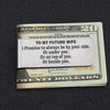 TINY MC7021 - To My Future Wife - I Promise to always be by your side - Money Clip