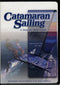 Catamaran Sailing Guide DVD