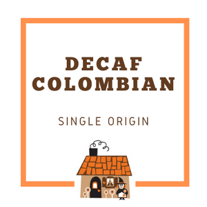 Decaf Colombian Coffee Beans - Freshly Roasted in Canberra - Hansel and Gretel Coffee House
