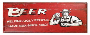 Garage Signs – Sign Ugly Beer 36cm x 13cm
