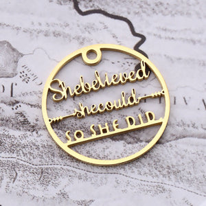 """She Believed She Could"" Charm, Gold Tone"