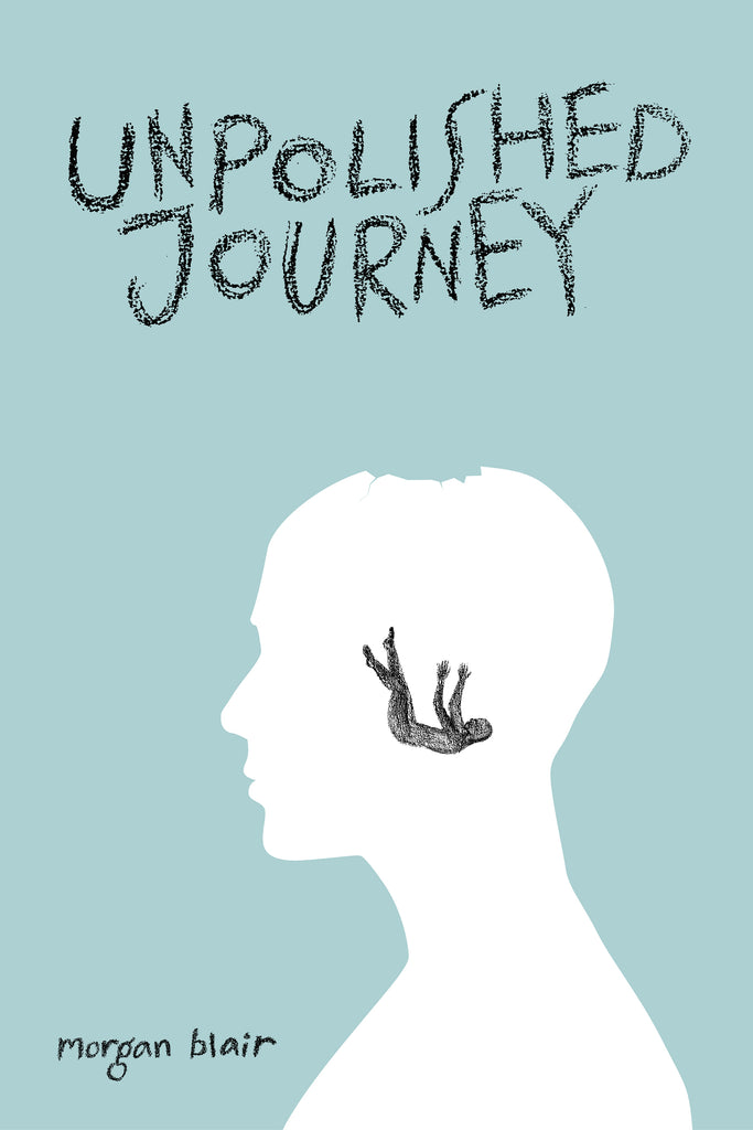 """Unpolished Journey"" by Morgan Blair Coming Soon"
