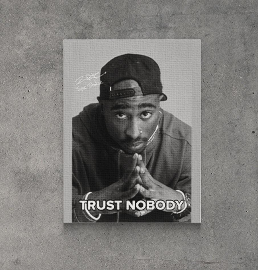 Tablou Canvas Trust Nobody