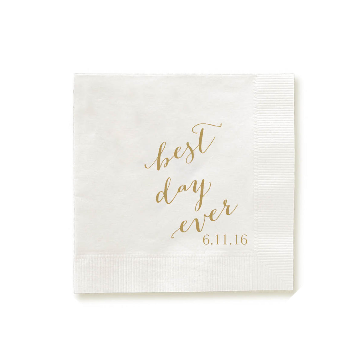 Best Day Ever Personalized Foil Pressed Napkins