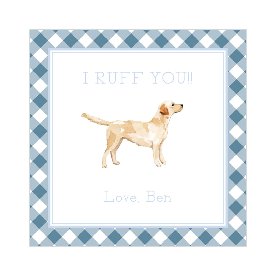 I RUFF YOU-Blue Valentine's Tags
