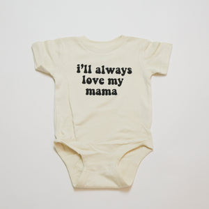 Open image in slideshow, i'll always love my mama kids tee