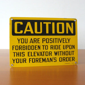 Elevator Caution Sign