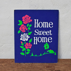 "\Home Sweet Home"" Sign"""
