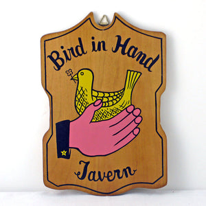 Bird in Hand Tavern Sign