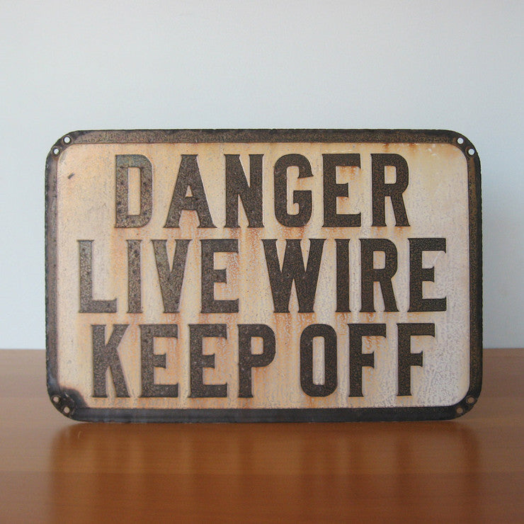 Danger Live Wire Sign
