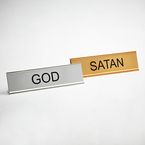 God And Satan Desk Signs
