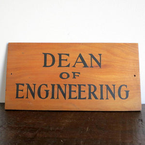 Deco Dean Of Engineering Sign