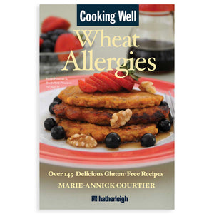 Cooking Well: Wheat Allergies