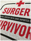Surgery Survivor: Original Content, Imported Parts | Funny Patient Humor T-shirt