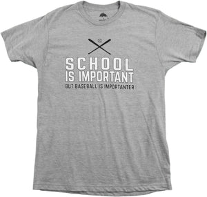 School is Important but Baseball is Importanter | Funny Sports Unisex T-shirt