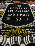 The Mountains are Calling, & I Must Go | Outdoor Nature Hiking Men Women T-shirt