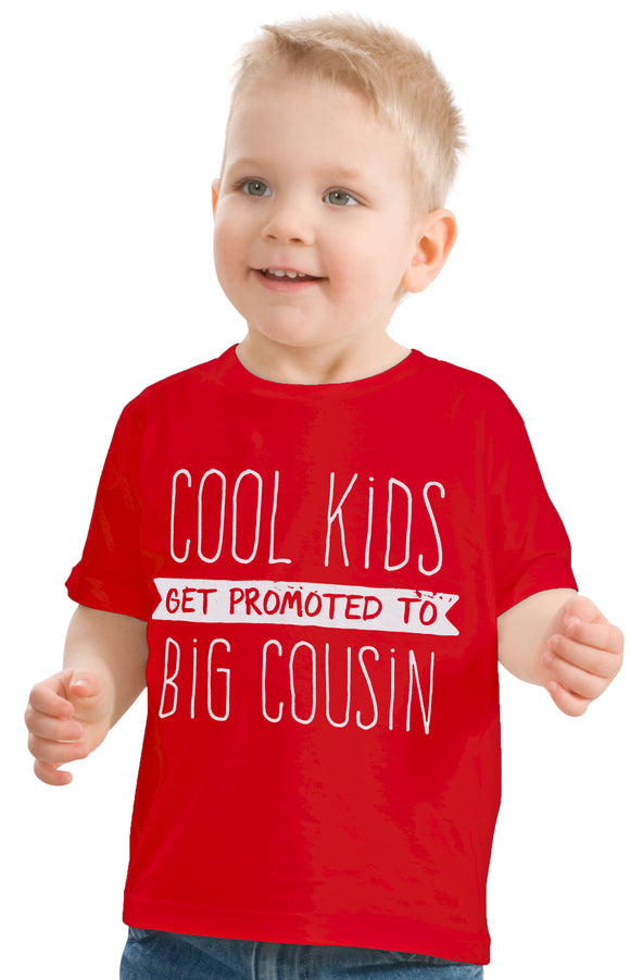 Cool Kids Get Promoted to Big Cousin | New Baby Funny Family Humor Youth T-shirt