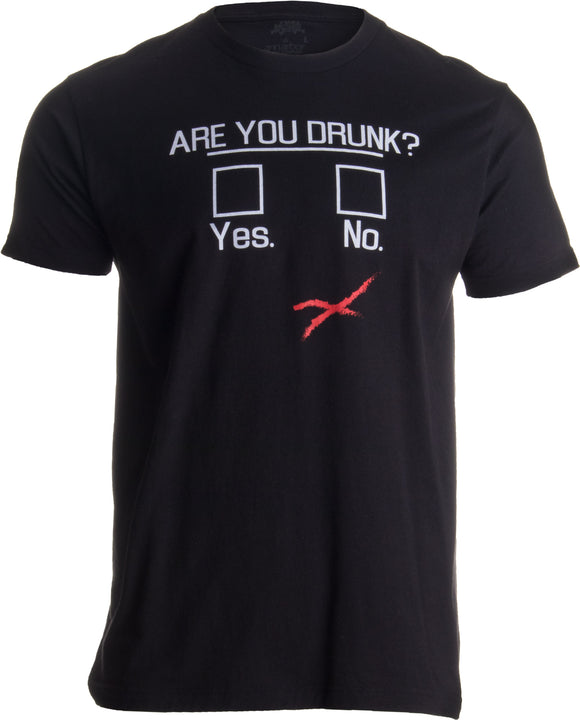 You Drunk? | Funny Beer Drinking, Bar Party Humor Gag Gift Unisex T-shirt