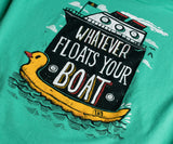 Whatever Floats Your Boat | Cruise Ship Funny Cruising Humor Men Women T-shirt