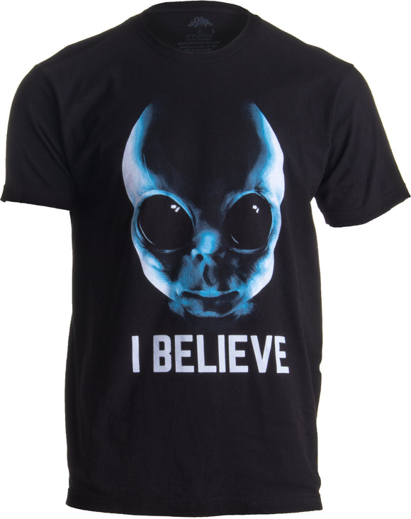 I BELIEVE | Extraterrestrial Alien UFO Abduction Science Fiction Sci Fi T-shirt