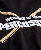 Weapons of Mass Percussion | Funny Drum Drummer Music Band Men Women T-shirt