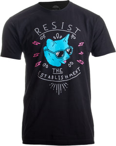 Resist the Establishment | Resistance Fight Power Liberal Progressive T-shirt