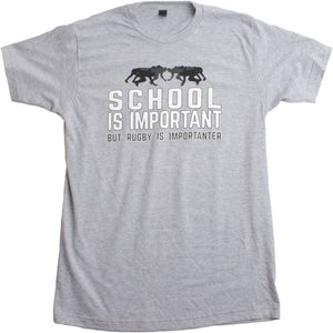 School is Important, but Rugby is Importanter | Funny Rugger Unisex T-shirt