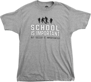 School is Important but Soccer is Importanter | Funny Sports Unisex T-shirt