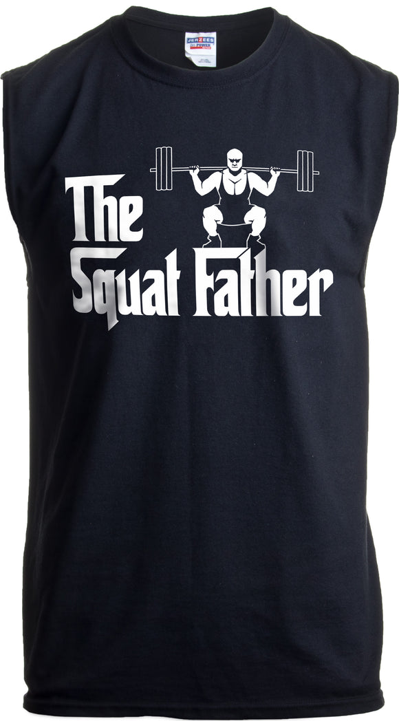 The Squat Father | Funny Workout Weight Lifting Sleeveless Muscle Shirt for Men