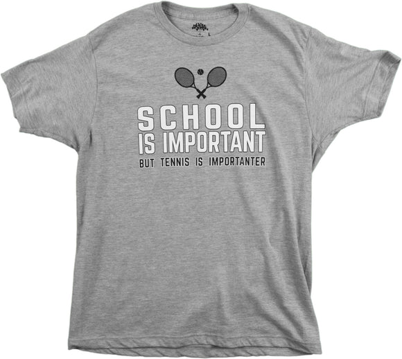 School is Important but Tennis is Importanter | Funny Sports Unisex T-shirt